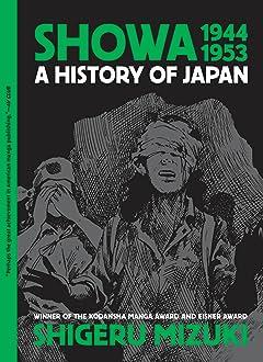 Showa 1944-1953: A History of Japan Vol. 3