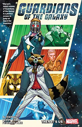 Guardians Of The Galaxy by Al Ewing Tome 1: Then It's Us