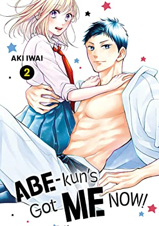 Abe-kun's Got Me Now! Tome 2