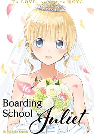 Boarding School Juliet Tome 16