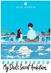 Kakushigoto: My Dad's Secret Ambition Tome 5