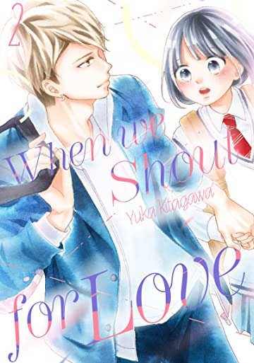 When We Shout for Love Vol. 2