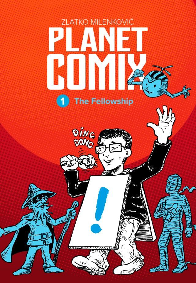 PLANET COMIX Vol. 1: The Fellowship