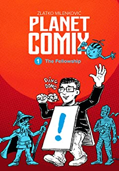 PLANET COMIX Vol. 1: The Fellowship