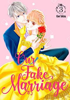 Our Fake Marriage Tome 3