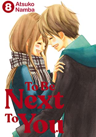 To Be Next to You Tome 8