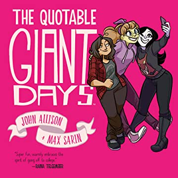 The Quotable Giant Days