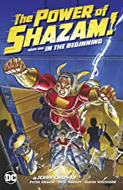 The Power of Shazam! Book 1: In the Beginning