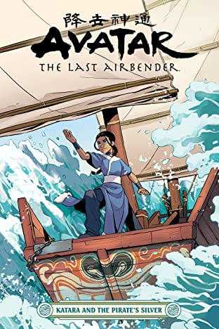 Avatar: The Last Airbender—Katara and the Pirate's Silver