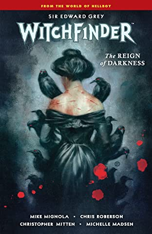 Witchfinder Tome 6: The Reign of Darkness