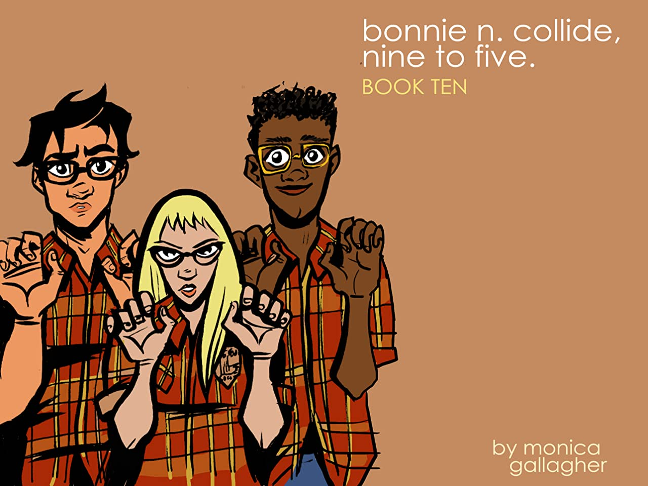 Bonnie N. Collide, Nine to Five #10