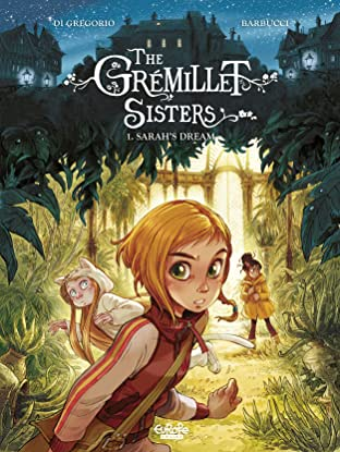 The Grémillet Sisters Tome 1: Sarah's Dream