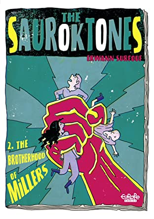 The Sauroktones Tome 2: The Brotherhood of Millers