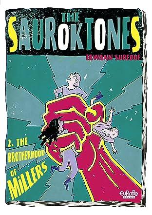 The Sauroktones Vol. 2: The Brotherhood of Millers