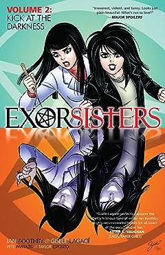 Exorsisters Vol. 2: Kick At The Darkness
