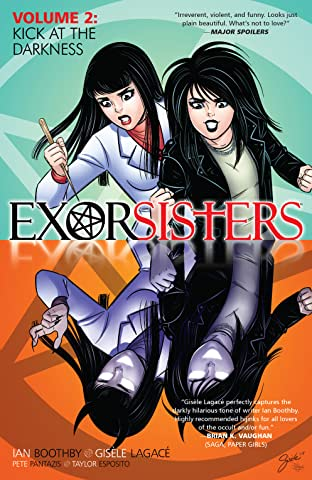 Exorsisters Vol. 2: Kick At The Darkness