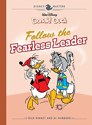 Disney Masters Vol. 14: Donald Duck: Follow the Fearless Leader
