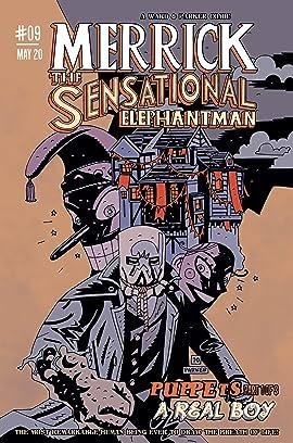 Merrick: The Sensational Elephantman #09