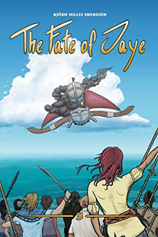 The Fate of Jaye #3