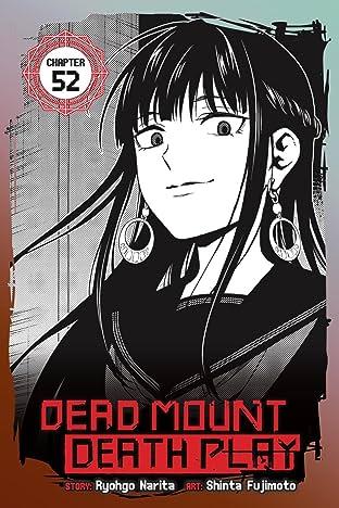 Dead Mount Death Play No.52