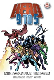 Hero 9 to 5 Vol. 3: Disposable Heroes