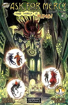 Ask For Mercy Season Three (comiXology Originals) No.5 (sur 6): World Of Disquiet