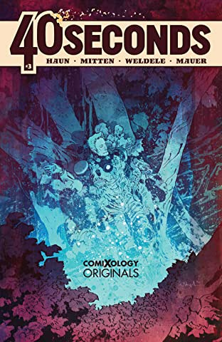 40 Seconds (comiXology Originals) #3