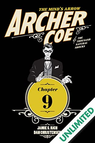 Archer Coe and the Thousand Natural Shocks #9 (of 14)
