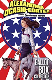 Alexandria Ocasio-Cortez and the Freshman Force: Ballot Box Collection