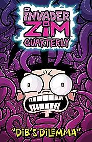 Invader Zim Quarterly #1: Dib's Dilemma