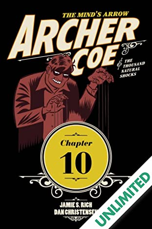 Archer Coe and the Thousand Natural Shocks #10 (of 14)
