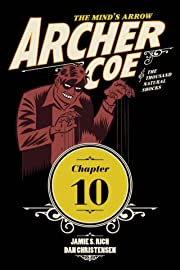 Archer Coe and the Thousand Natural Shocks #10