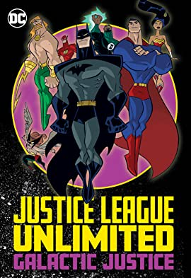Justice League Unlimited: Galactic Justice