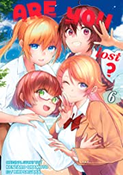 Are You Lost? Tome 6