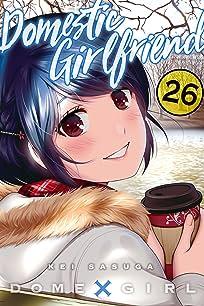 Domestic Girlfriend Vol. 26