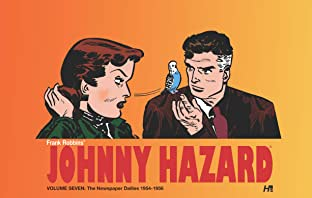 Johnny Hazard The Newspaper Dailies 1954-1956 Vol. 7