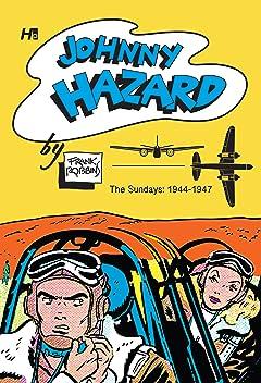 Johnny HazardSundays Archive: Full Size Tabloids 1944-1946 Vol. 1
