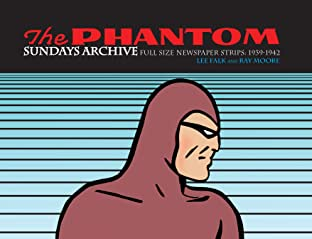 The Phantom Sundays Archive: Full Size Half Pages 1939-1942 Vol. 1