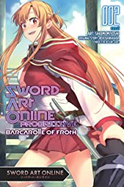Sword Art Online Progressive Barcarolle of Froth Vol. 2