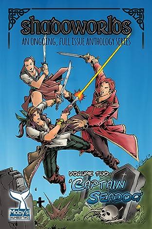 ShadoWorlds Vol. 2: ShadoWorlds Vol 2: Captain Seadog