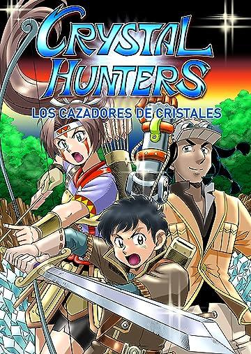 Crystal Hunters (Spanish - Natural) #1