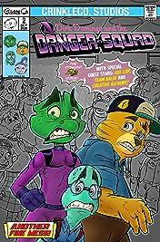 The Danger-Squad #2