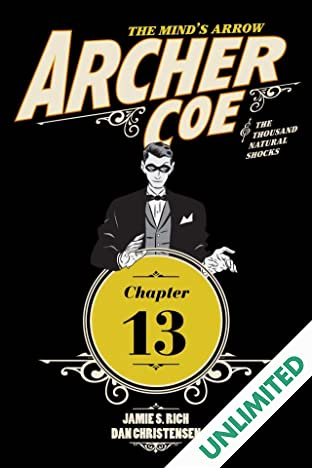 Archer Coe and the Thousand Natural Shocks #13 (of 14)