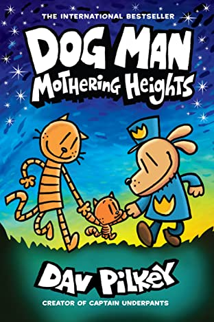 Dog Man Vol. 10: Mothering Heights