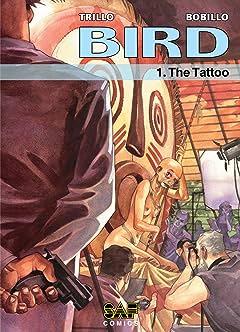 Bird Tome 1: The Tattoo