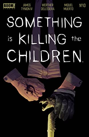 Something is Killing the Children #10