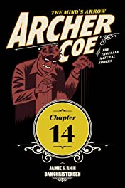 Archer Coe and the Thousand Natural Shocks #14 (of 14)