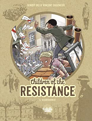 Children of the Resistance Tome 6: Disobedience!
