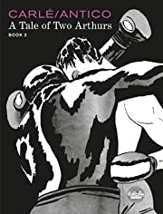 A Tale of Two Arthurs: Book 2
