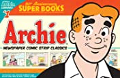 Archie Comics 80th Anniversary Presents: Archie Newspaper Classics No.23